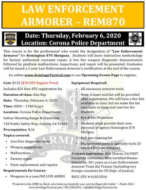 2020/02/06 - Law Enforcement Armorer's Course (Remington 870) - Corona, CA