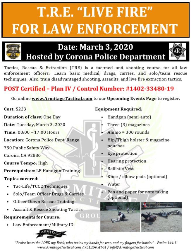 "2020/03/03 - Tactics, Rescue & Extraction ""Live Fire"" - Corona, CA"