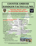 2019/03/07 - Counter Ambush Handgun Tactics for LE/MIL - San Bernardino, CA