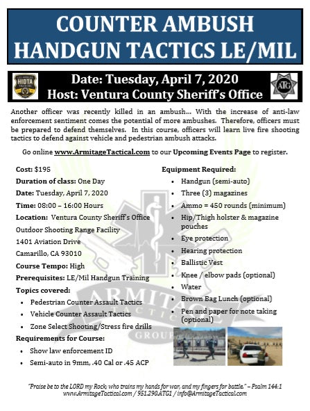 2020/04/07 - Counter Ambush Handgun Tactics for LE/Mil - Camarillo, CA