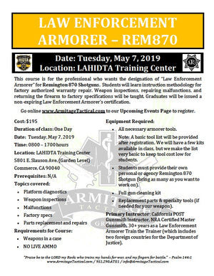 2019/05/07 - Law Enforcement Armorer's Course (Remington 870) - Los Angeles, CA
