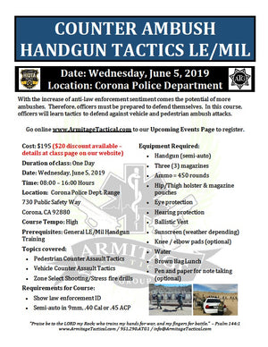 2019/06/05 - Counter Ambush Handgun Tactics for LE/Mil - Corona, CA
