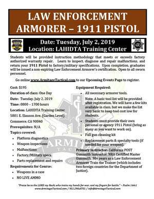 2019/07/02 - Law Enforcement Armorer's Course (1911 Platform) - Los Angeles, CA