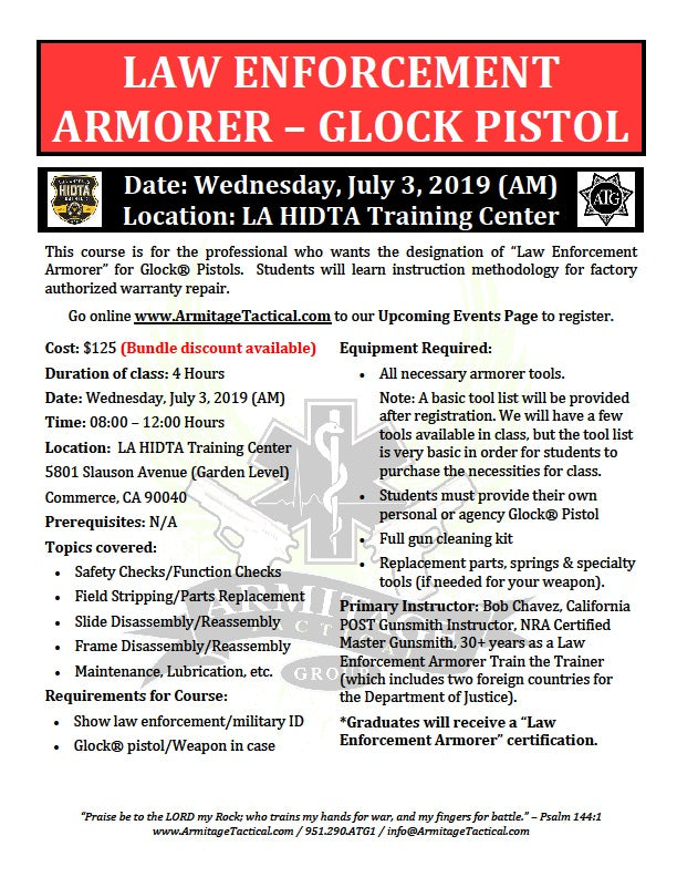 2019/07/03 (AM) - Law Enforcement Armorer's Course (Glock Pistols) - Los Angeles, CA