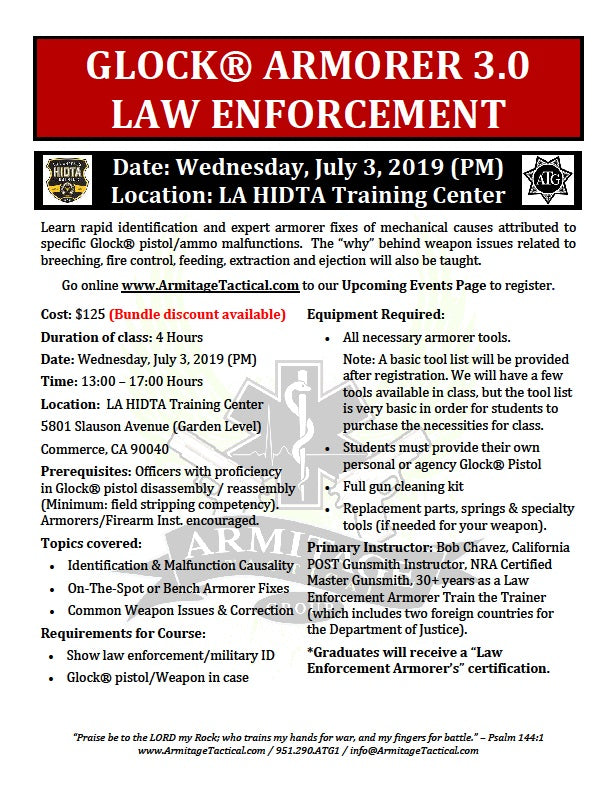 2019/07/03 (PM) - Glock 3.0 Law Enforcement Armorer's Course - Los Angeles, CA