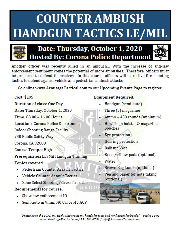 2020/10/01 - Counter Ambush Handgun Tactics for LE/Mil - Corona, CA
