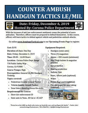 2019/12/06 - Counter Ambush Handgun Tactics for LE/Mil - Corona, CA