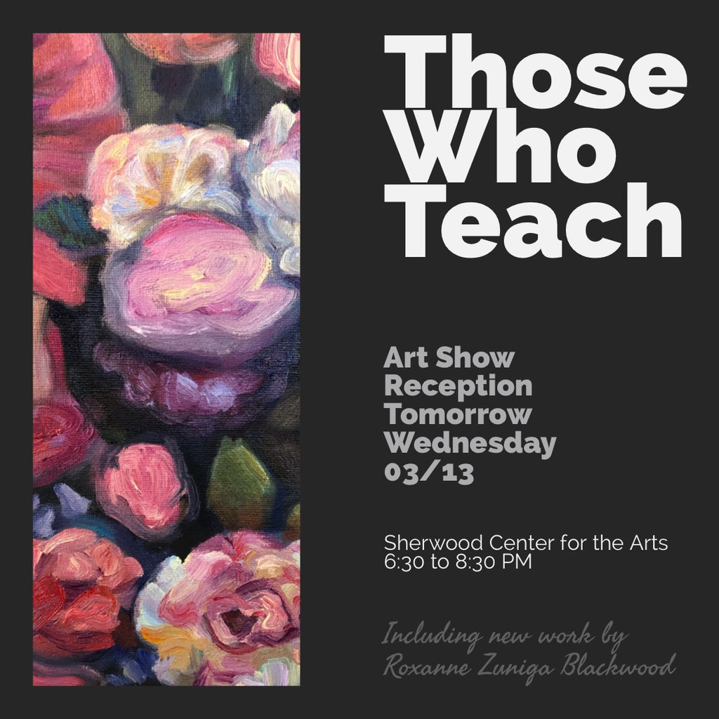 """Those Who Teach"" Opening Reception at the Sherwood Center for the Arts"