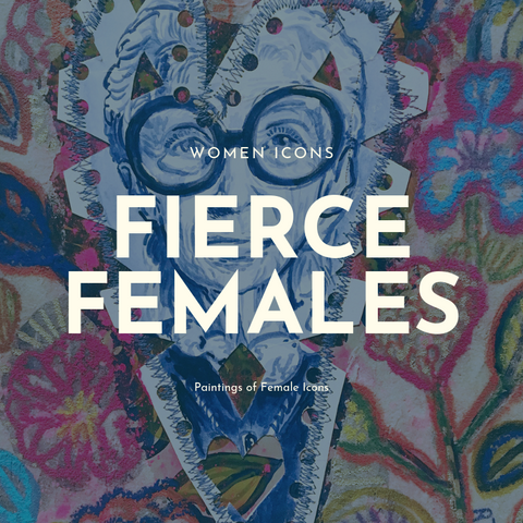 Fierce Females Women Icons Paintings Button