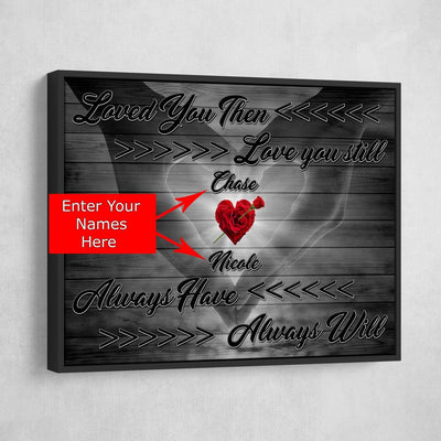 Loved You Then Personalized Premium Couples Canvas