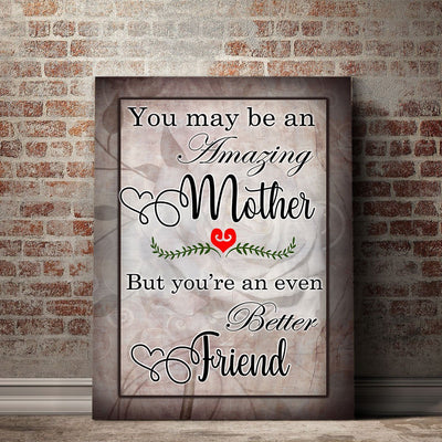 You May Be An Amazing Mother Canvas