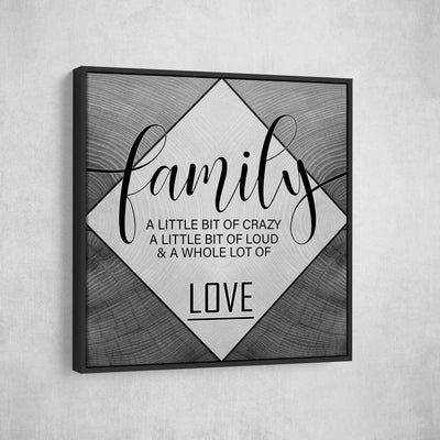 Family A Little Bit Crazy - Amazing Canvas Prints