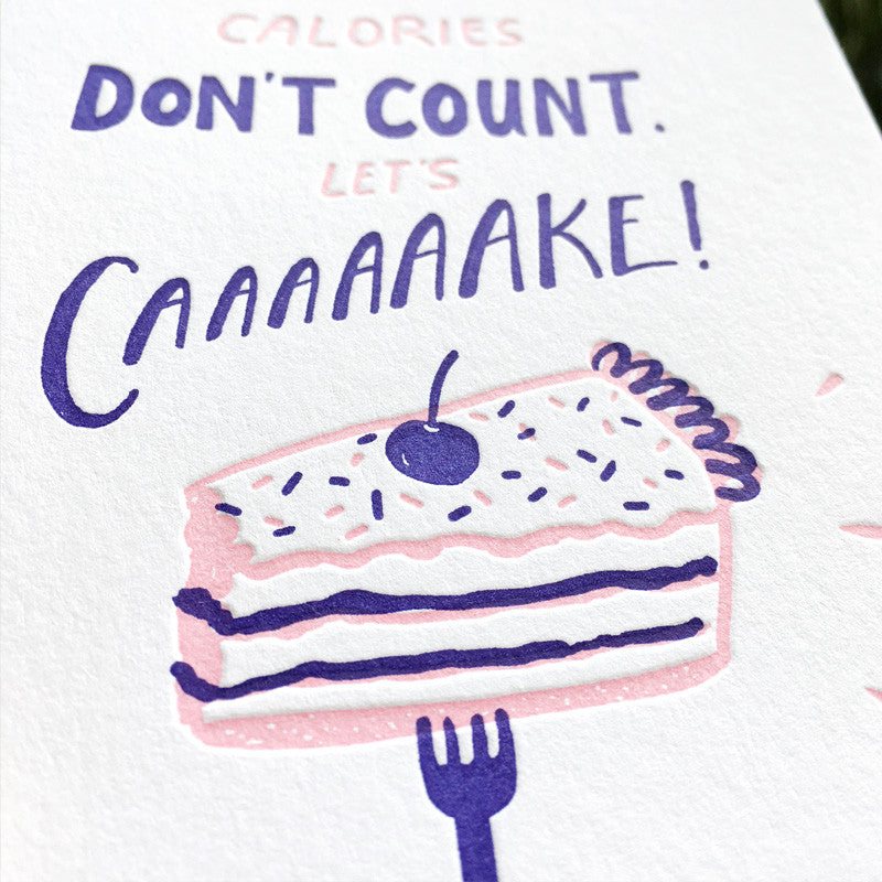 Birthday Calories Dont Count Birthday Letterpress Greeting Card