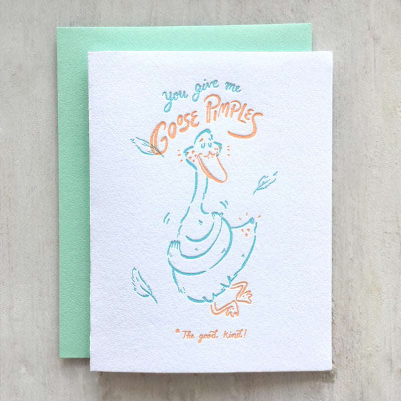 goose pimples, love, letterpress greeting card