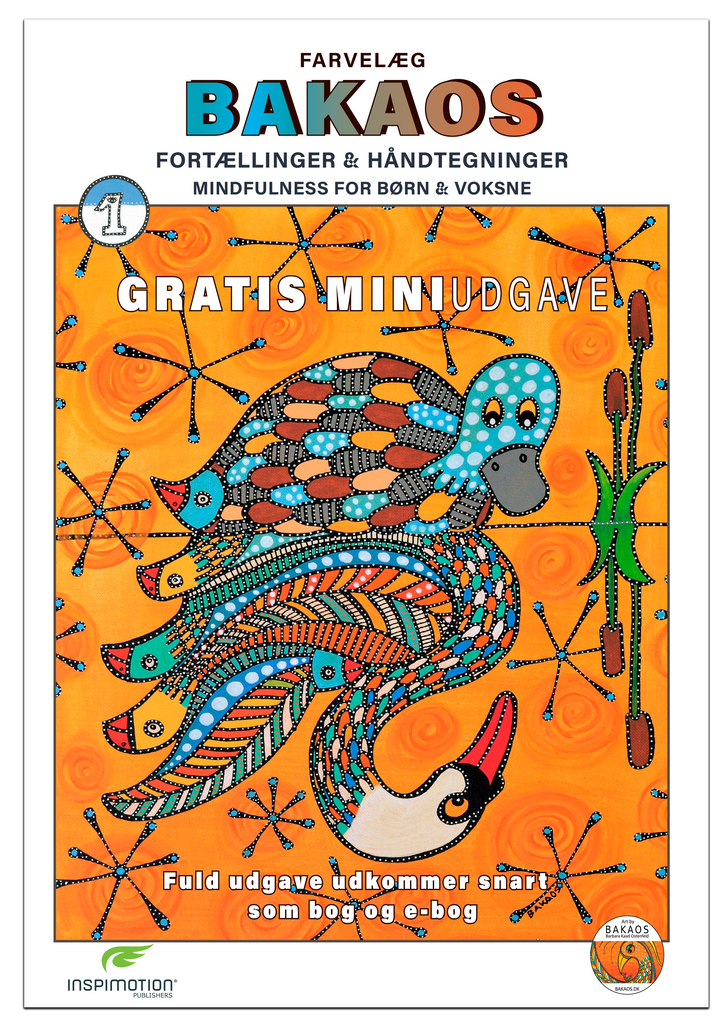 COLOUR BAKAOS - Stories & Hand Drawings - Mindfulness for Kids & Adults (1) FREE MINIedition (Danish)