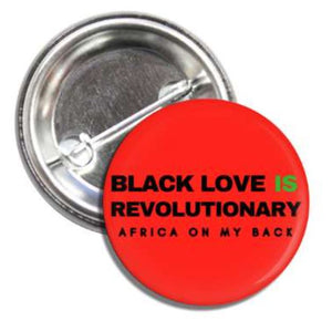 Black Love Is Revolutionary Red Button