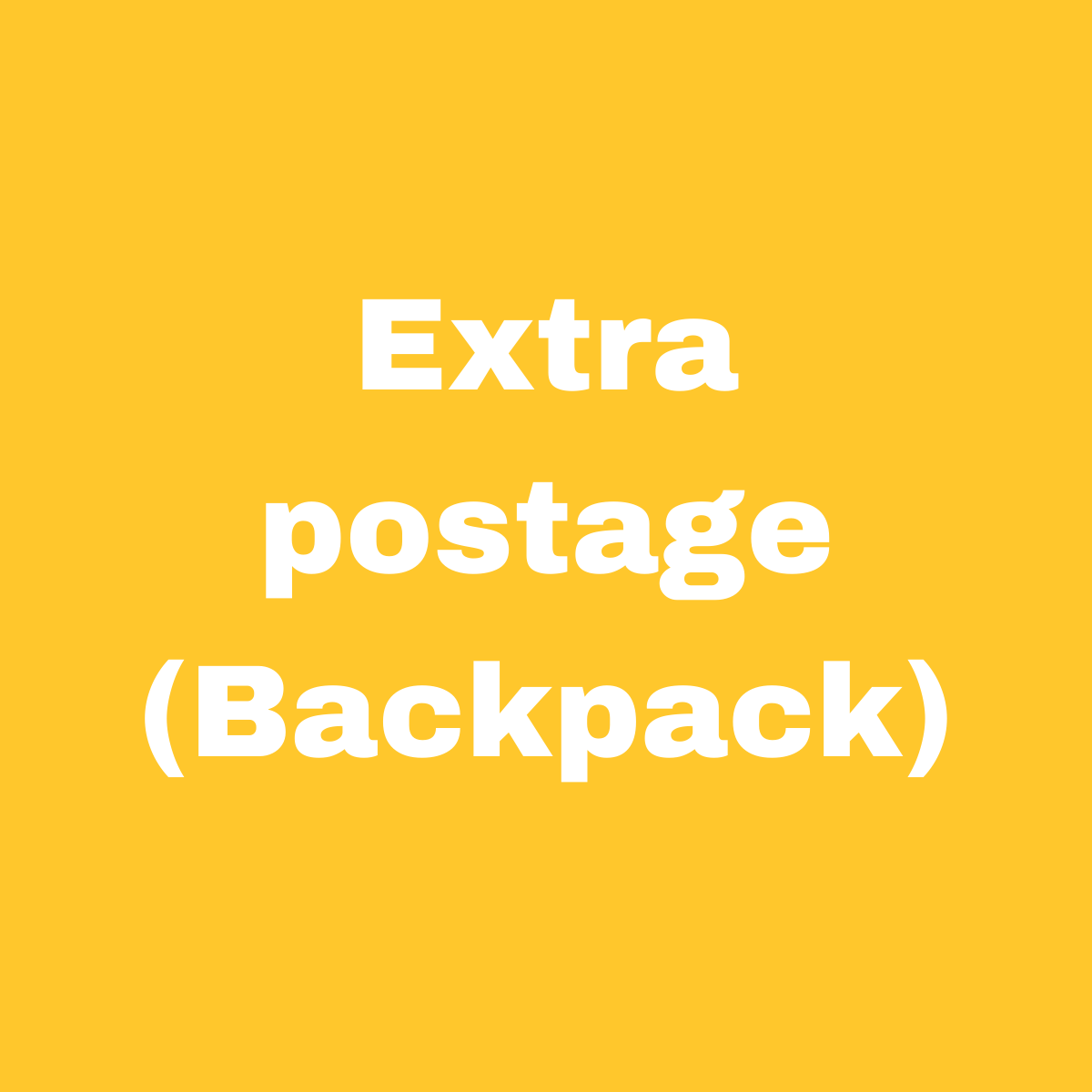 Extra Postage (Backpack)