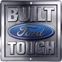 Sign - Built Ford Tough