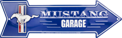 Sign - Ford Mustang Garage Arrow
