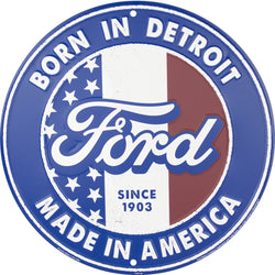 Sign - Ford Born in Detroit