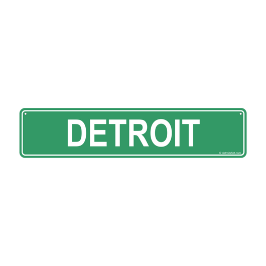 Sign - Detroit Street Sign-Sign-Detroit Shirt Company