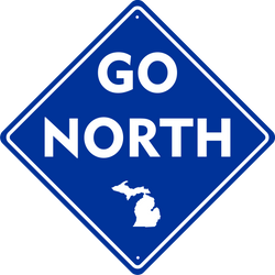 Sign - Michigan Go North
