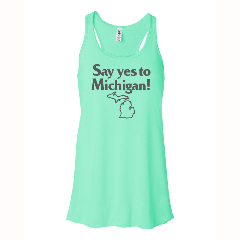 Ladies Relaxed Racerback Tank Top - Say Yes To Michigan Mint