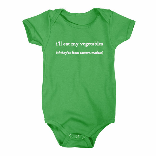 Baby Onesie - I'll eat my veggies if they are from Eastern Market-Onesies-Detroit Shirt Company