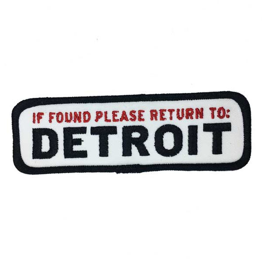 Patch - If found please return to Detroit
