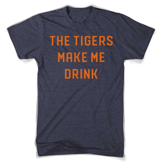 Mens Tigers Make Me Drink T-shirt (Heather Navy)