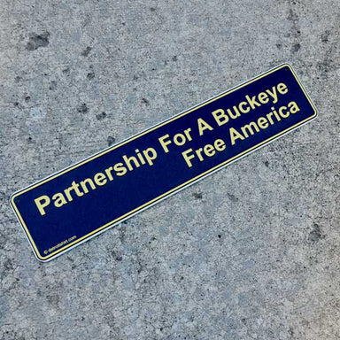 metal sign partnership for a buckeye free america navy and maize