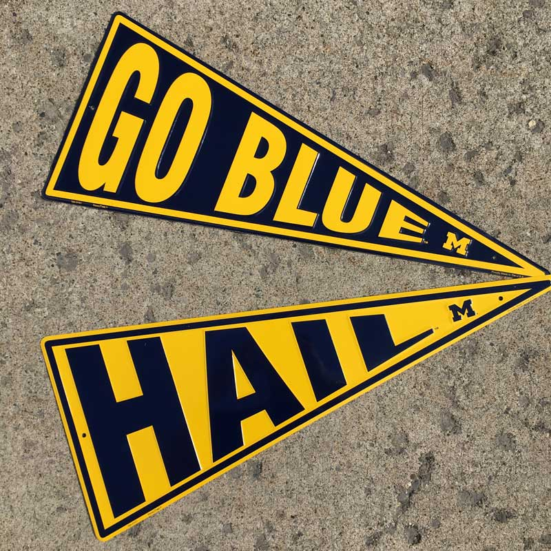 Sign - University of Michigan Go Blue / Hail Pennant Sign