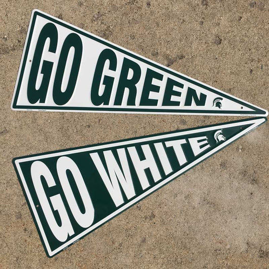 Go Green Go White is the MSU call Made in USA signs for home decor