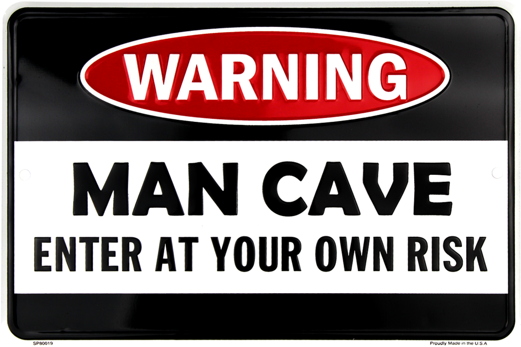 Sign - Warning Man Cave
