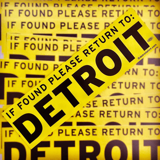 Sticker - If Found Please Return to Detroit