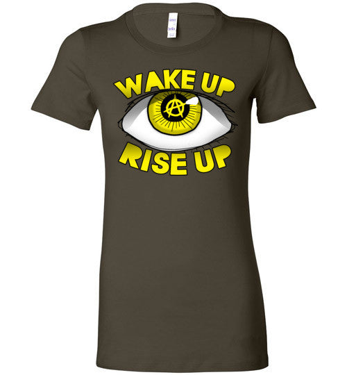Wake Up Rise Up Women's Fitted T-Shirt