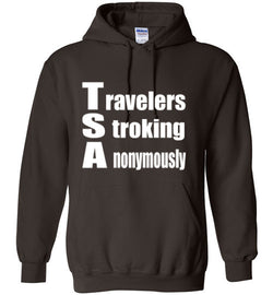 TSA: Travelers Stroking Anonymously Hoodie