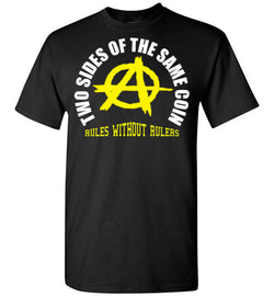 Anarchy/ Voluntaryism: Two Sides of the Same Coin  T-Shirt