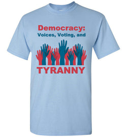 Democracy: Voices, Voting, and Tyranny T-Shirt