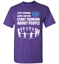 Stop Thinking about Nations UN T-Shirt