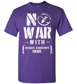 No War With Country T-Shirt