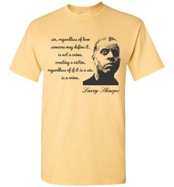 Larry Sharpe, Sin Is Not a Crime T-Shirt
