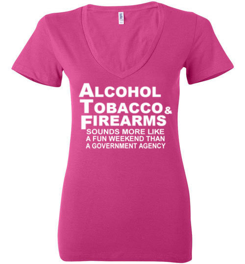 ATF: Sounds Like a Fun Weekend Women's V-Neck T-Shirt