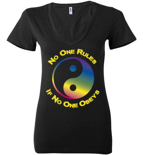 No One Rules If No One Obeys Women's V-Neck T-Shirt