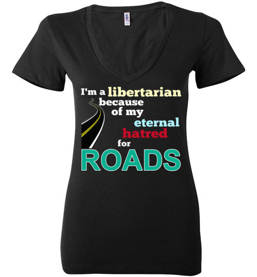 Eternal Hatred For Roads Women's V-Neck T-Shirt