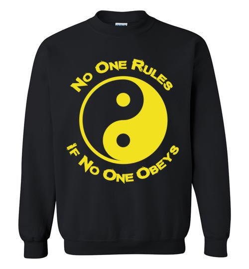 No One Rules If No One Obeys Yellow Sweatshirt