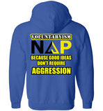Good Ideas Don't Require Aggresion Zippered Hoodie