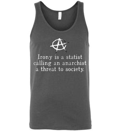 Irony Is a Statist Men's Tank Top