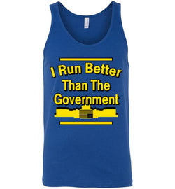 I Run Better Than The Government Men's Tank Top
