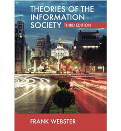 Theories of the Information Society 3rd Edition